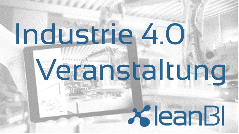 Industrie 4.0 Veranstaltung der LeanBI AG