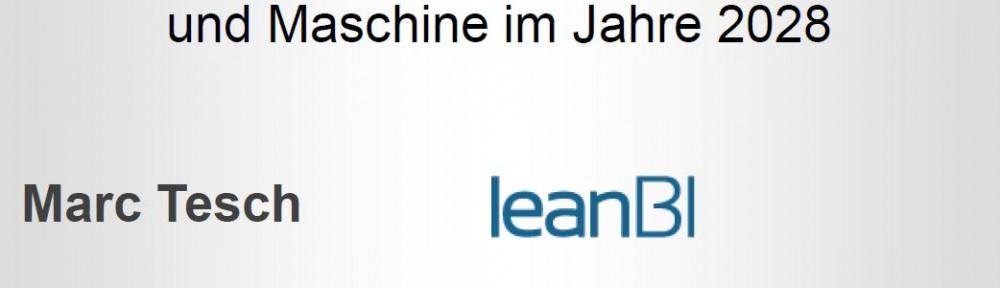 Die Schweiz im Jahre 2028 – Ein Zukunftsblick der LeanBI